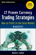 17 Proven Currency Trading Strategies. How to Profit in the Forex Market