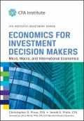Economics for Investment Decision Makers. Micro, Macro, and International Economics