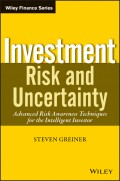 Investment Risk and Uncertainty. Advanced Risk Awareness Techniques for the Intelligent Investor