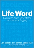 Life Word. Discover Your One Word to Leave a Legacy