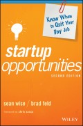 Startup Opportunities. Know When to Quit Your Day Job