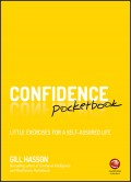 Confidence Pocketbook. Little Exercises for a Self-Assured Life
