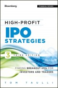 High-Profit IPO Strategies. Finding Breakout IPOs for Investors and Traders