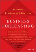 Business Forecasting. Practical Problems and Solutions