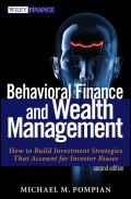 Behavioral Finance and Wealth Management. How to Build Optimal Portfolios That Account for Investor Biases
