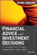 Financial Advice and Investment Decisions. A Manifesto for Change