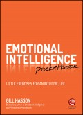 Emotional Intelligence Pocketbook. Little Exercises for an Intuitive Life