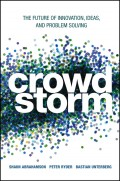Crowdstorm. The Future of Innovation, Ideas, and Problem Solving