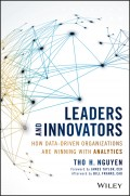 Leaders and Innovators. How Data-Driven Organizations Are Winning with Analytics