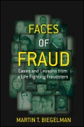 Faces of Fraud. Cases and Lessons from a Life Fighting Fraudsters