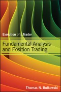 Fundamental Analysis and Position Trading. Evolution of a Trader
