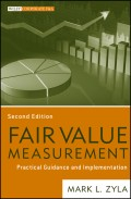 Fair Value Measurement. Practical Guidance and Implementation