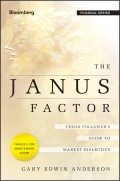 The Janus Factor. Trend Follower's Guide to Market Dialectics