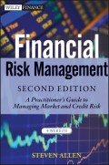 Financial Risk Management. A Practitioner's Guide to Managing Market and Credit Risk