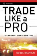Trade Like a Pro. 15 High-Profit Trading Strategies