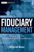Fiduciary Management. Blueprint for Pension Fund Excellence