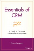 Essentials of CRM. A Guide to Customer Relationship Management