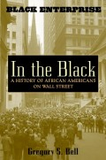 In the Black. A History of African Americans on Wall Street