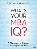 What's Your MBA IQ?. A Manager's Career Development Tool