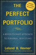 The Perfect Portfolio. A Revolutionary Approach to Personal Investing