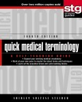 Quick Medical Terminology. A Self-Teaching Guide