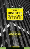 Online Dispute Resolution For Business. B2B, ECommerce, Consumer, Employment, Insurance, and other Commercial Conflicts