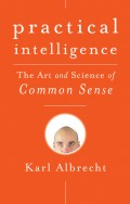 Practical Intelligence. The Art and Science of Common Sense