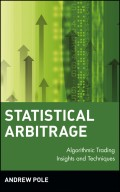 Statistical Arbitrage. Algorithmic Trading Insights and Techniques
