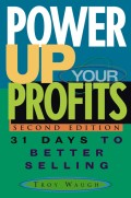 Power Up Your Profits. 31 Days to Better Selling