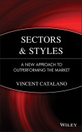 Sectors and Styles. A New Approach to Outperforming the Market