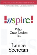 Inspire! What Great Leaders Do