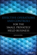 Effective Operations and Controls for the Small Privately Held Business