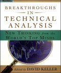 Breakthroughs in Technical Analysis. New Thinking From the World's Top Minds