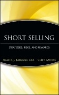 Short Selling. Strategies, Risks, and Rewards