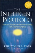 The Intelligent Portfolio. Practical Wisdom on Personal Investing from Financial Engines