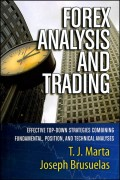 Forex Analysis and Trading. Effective Top-Down Strategies Combining Fundamental, Position, and Technical Analyses