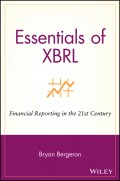 Essentials of XBRL. Financial Reporting in the 21st Century