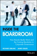 Inside the Boardroom. How Boards Really Work and the Coming Revolution in Corporate Governance