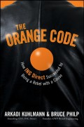 The Orange Code. How ING Direct Succeeded by Being a Rebel with a Cause