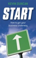 Start. How to get your business underway