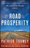 The Road to Prosperity. How to Grow Our Economy and Revive the American Dream