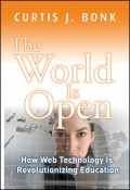 The World Is Open. How Web Technology Is Revolutionizing Education