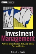 Investment Management. Portfolio Diversification, Risk, and Timing--Fact and Fiction