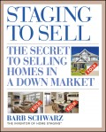 Staging to Sell. The Secret to Selling Homes in a Down Market