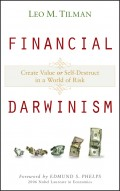 Financial Darwinism. Create Value or Self-Destruct in a World of Risk