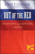 Out of the Red. Investment and Capitalism in Russia