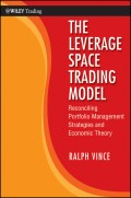 The Leverage Space Trading Model. Reconciling Portfolio Management Strategies and Economic Theory
