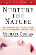 Nurture the Nature. Understanding and Supporting Your Child's Unique Core Personality