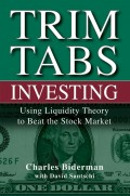 TrimTabs Investing. Using Liquidity Theory to Beat the Stock Market