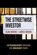 The Streetwise Investor. Extraordinary Investing for Ordinary People